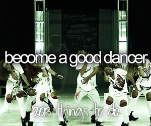 bucket list, dance, and dancer image