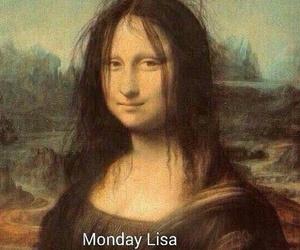 funny, monday, and mona lisa image