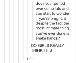 funny, periods, and pregnancy image