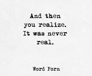 never, word porn, and real image