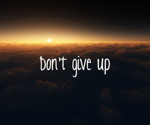i know and dont give up image
