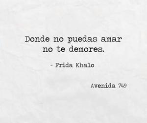 love, Frida Khalo, and frases en español image