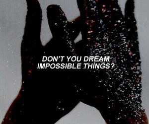 quote, Dream, and Lyrics image