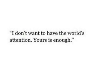 quote, love, and attention image