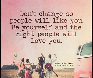 be yourself, friends, and love image