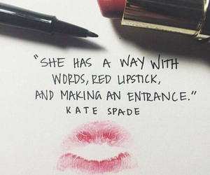 quotes, lipstick, and kate spade image