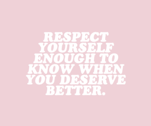 quotes, pink, and respect image