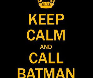 batman and keep calm image