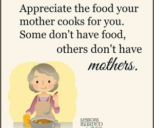 appreciate, mother, and food image