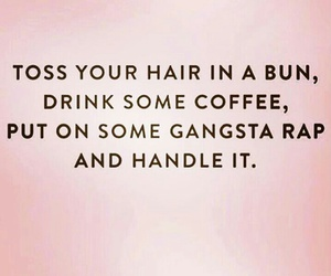 quote, coffee, and rap image