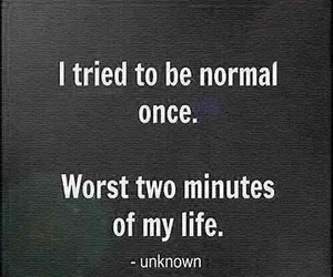 normal, quotes, and life image