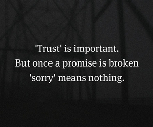 quote, trust, and sorry image