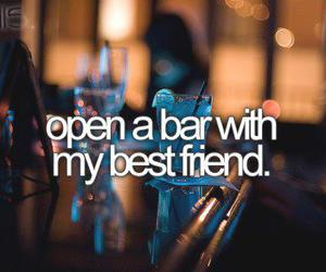friends, bar, and best friends image
