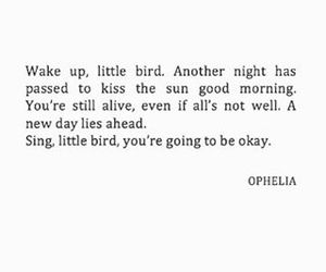 bird, ophelia, and quotes image