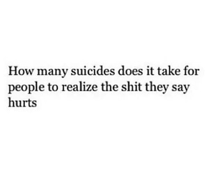 suicide, quotes, and hurt image