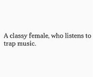 classy and trap music image