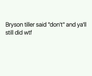 bryson tiller and don't image