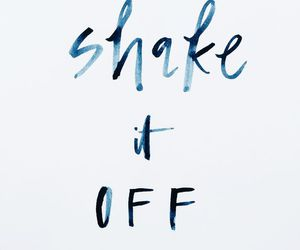 quotes, Taylor Swift, and shake it off image