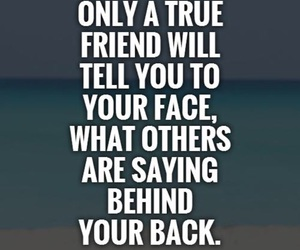 best friends, true friends, and talking behind my back image