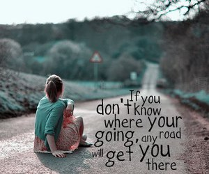 girl, road, and quote image