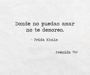 love, Frida Khalo, and frases en español image