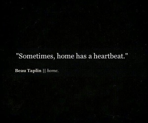 quote, home, and heartbeat image