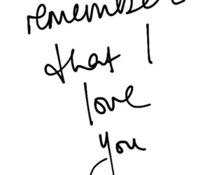 love, quotes, and remember image