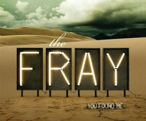 the fray, you, and found me image