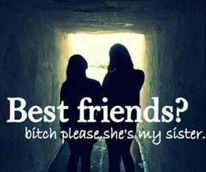 sister and bestfriend image