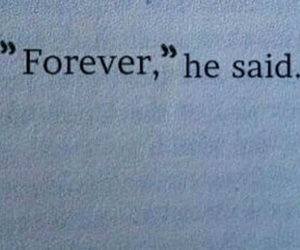 forever, quotes, and he image