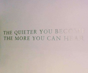 hear, quiet, and quote image