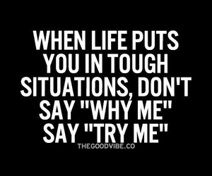 life, quotes, and try image