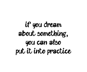 about, Dream, and practice image