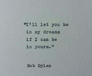 love, Dream, and bob dylan image