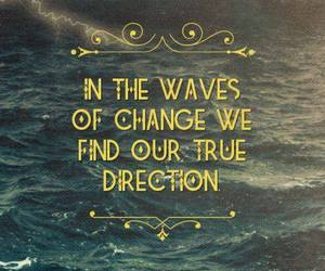 quote, direction, and change image