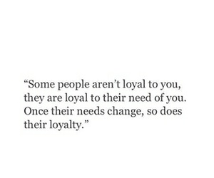 quote, loyalty, and change image