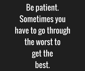 patient, quote, and Best image
