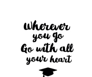 graduation, heart, and quotes image