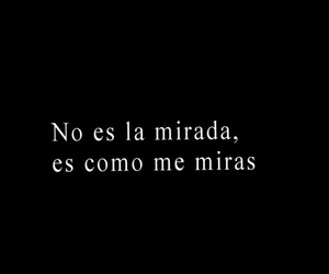 love, frases, and mirada image