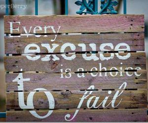 quote, excuse, and fail image