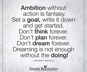 ambition, beautiful, and do image