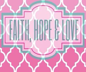 faith, hope, and life image