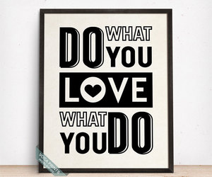 bedroom decoration, typography poster, and love what you do image