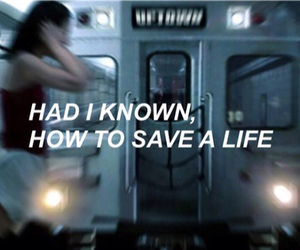 quote, Lyrics, and how to save a life image