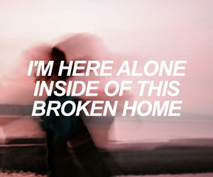 Lyrics, scream poem, and broken home image