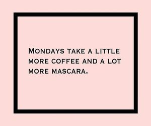 quotes, coffee, and mascara image