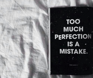 perfection, quotes, and mistakes image
