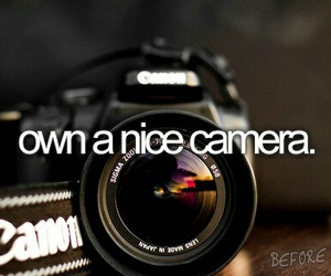camera, canon, and before i die image