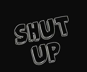 bitch and shut up image