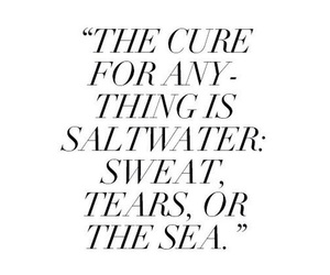 quote, sea, and sweat image